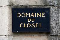 Domaine du Closel, Chateau des Vaults. Savennieres, Anjou, Loire, France