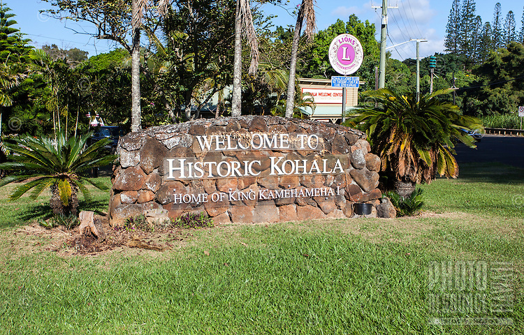 """Welcome to Historic Kohala"" sign in Hawi, Big Island."