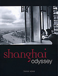 SHANGHAI ODYSSEY by HOMER SYKES PUBLISHED by DEWI LEWIS PUBLISHING