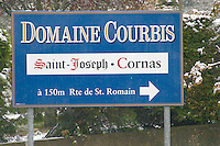 A sign indicating Domaine Courbis, Saint Joseph Cornas.  Saint Joseph, Rhone, France, Europe  Chateaubourg