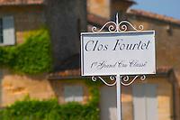 A white sign saying Clos Fourtet 1er premier first Grand Cru Classe  Saint Emilion  Bordeaux Gironde Aquitaine France