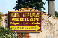 Sign to Chateau Mire l'Etang. La Clape. Languedoc. France. Europe.