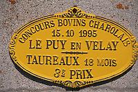 """Europe/France/Auvergne/43/Haute-Loire/Env. Les Estables: Plaques de concours agricole catégorie élevage à la """"Ferme de Jean"""" chez Mr Etienne Exbrayat"""