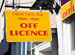 Off Licence sign open every day