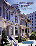 http://www.amazon.com/Victorian-Glory-San-Francisco-Area/dp/0764344358/ref=sr_1_1?s=books&ie=UTF8&qid=1394984205&sr=1-1&keywords=Victorian+Glory