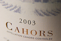 Detail of label with the words 2003 Cahors Appellation Cahors Controlee Cahors Lot Valley France