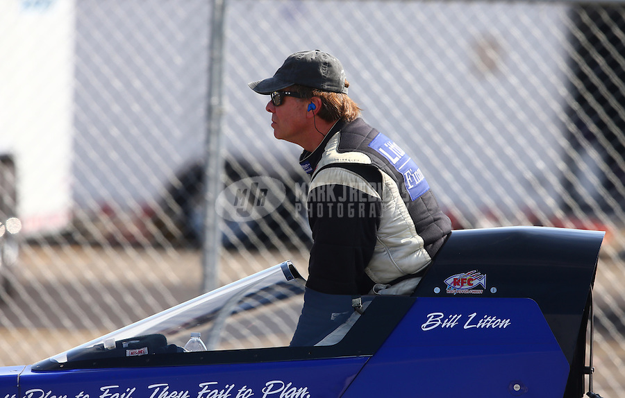 Feb 8, 2014; Pomona, CA, USA; NHRA top alcohol dragster driver Bill Litton during qualifying for the Winternationals at Auto Club Raceway at Pomona. Mandatory Credit: Mark J. Rebilas-