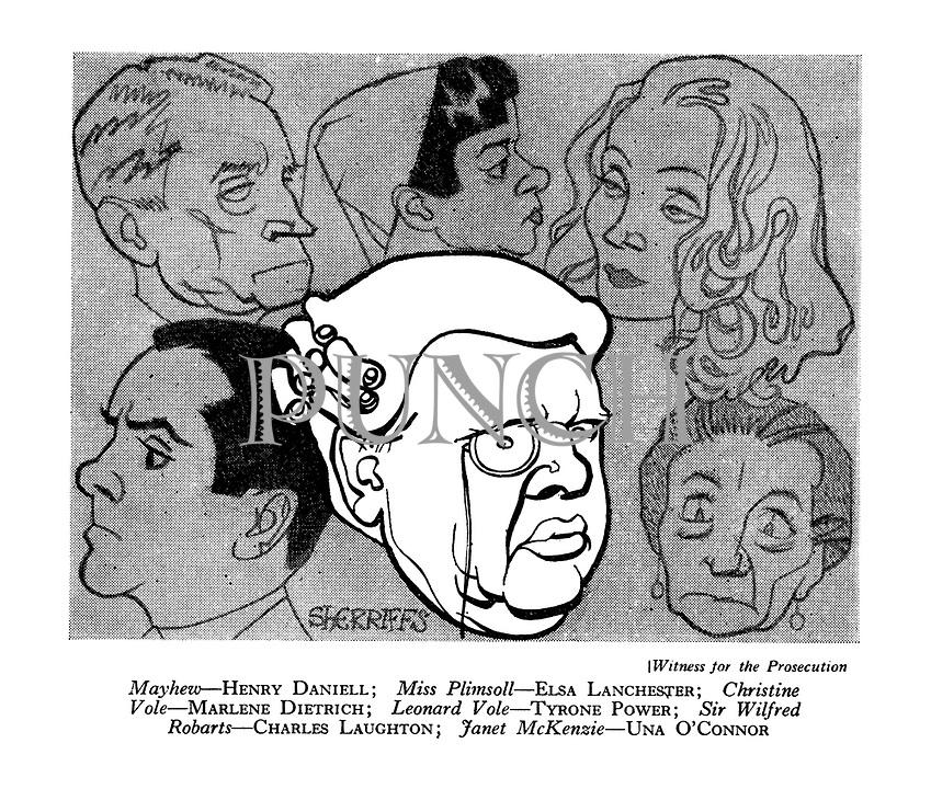 Witness for the Prosecution : Mayhew - Henry Daniell ; Miss Plimsoll - Elsa Lanchester ; Christine Vole - Marlene Dietrich ; Leonard Vole - Tyrone Power ; Sir Wilfred Robarts - Charles Laughton ; Janet McKenzie - Una O'Connor