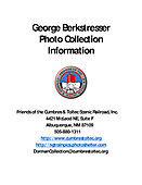 George Berkstresser Photo Collection Information PDF file containing all of the following JPG pages