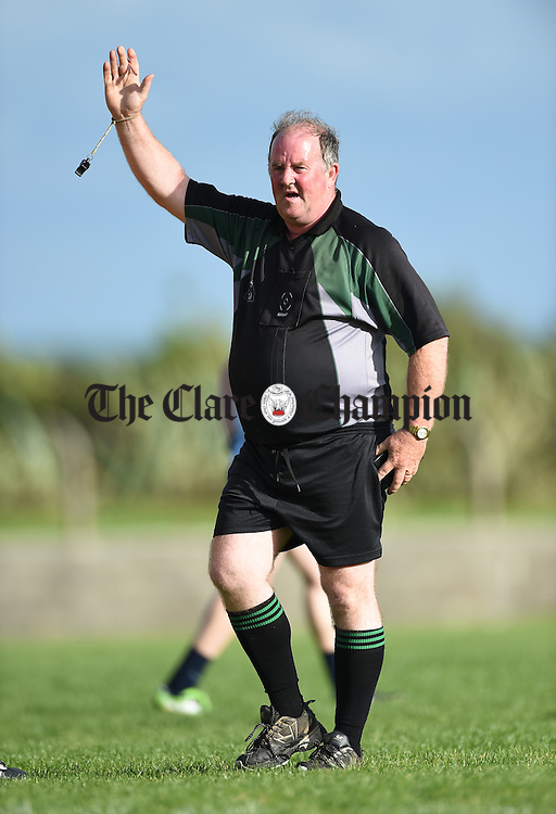Referee Michael Talty during the  O Curry's v Cooraclare  game in Doonbeg. Photograph by John Kelly.