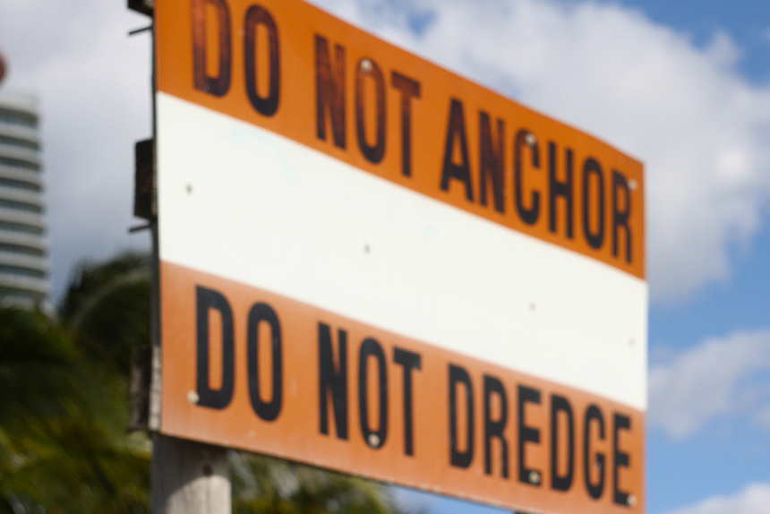 do not anchor do not dredge sign at the miami harbor