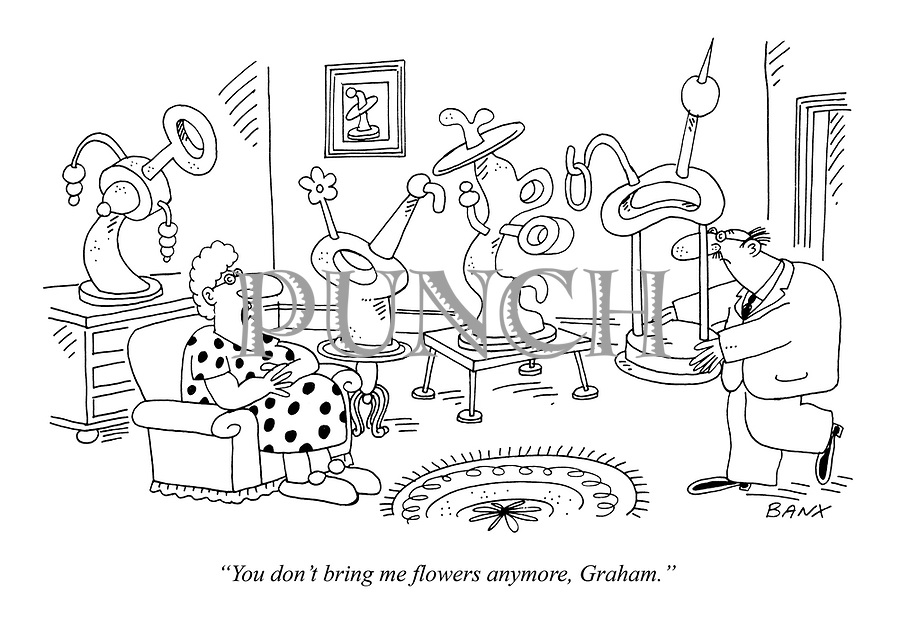 """You don't bring me flowers anymore, Graham."""