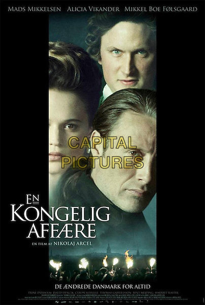 ORIGINAL DANISH POSTER ART.in A Royal Affair (2012) .(En kongelig affære).*Filmstill - Editorial Use Only*.CAP/FB.Supplied by Capital Pictures.