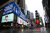 NEW YORK, NY - APRIL 24: View of a Billboards in Time Square where workers are thanked on April 24, 2020 in New York, NY. New York State Governor Andrew Cuomo, during his daily talk on Covid-19, stated that the number of deaths has dropped to its lowest total since April 1. COVID-19 has spread worldwide, causing more than 190,000 lives lost and more than 2.7 million reported infections. (Photo by Pablo Monsalve / VIEWpress via Getty Images)