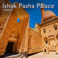 Ishak Pasha Palace Pictures, Photos, Images, Turkey -