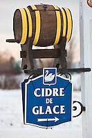 Amérique/Amérique du Nord/Canada/Québec/ Env de Québec/Île d'Orléans: Enseigne d'une cidrerie qui vend du cidre de glace