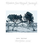 Mission VIneyard by Kate Gren..Mission San Miguel Arcángel Portfolio.Photographed April, 2009 and published 2009...