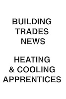 Building Trades News Heating & Cooling Apprentices