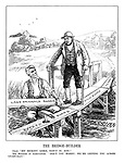 """The Bridge-Builder. Giles. """"Bit rickety loike, bain't it, zur!"""" The Minister of Agriculture. """"Don't you worry; we're getting you across gradually."""""""