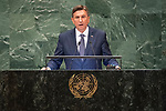 DSG meeting<br /> <br /> AM Plenary General DebateHis<br /> <br /> <br /> His Excellency Borut PAHOR President of the Republic of Slovenia