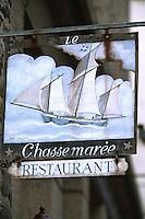 """Europe/France/Bretagne/35/Ille-et-Vilaine/Saint-Malo/Intramuros: Enseigne du restaurant """"Chasse Marée"""" par Dan Laillier"""