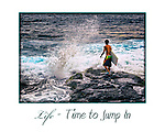 Life - Time to Jump In