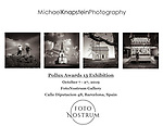 A selection of photographs by Michael Knapstein will be exhibited at the largest photography gallery in Spain, the FotoNostrum Gallery in Barcelona. The exhibit runs from October 7 - 27, 2019.