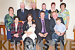 Baby Sean O'Sullivan, Ballyvourney, pictured with hizs parents Sheila and Jerry and brother Steven O'Sullivan, Peggy Cronin, Jackie O'Sullivan, Mai Daly, Jerry Cronin, Fr Michael O'Connor, John Coffey, Eilish Cronin and Breda O'Sullivan at his christening celebrations in The Kerry Way Glenflesk on Sunday.