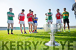Launching  the 2016 Garveys SuperValu Senior County Football Championship at Austin Stack Park on Friday with the Bishop Moynihan Cup were l-r  Dave Roche, Milltown, Castlemaine, Cathal Banbury, Dingle, Darragh Roche, East Kerry, Wayne Guthrie, Austin Stacks, Paul McMahon, St Brendans, Joe O'Keeffe, Rathmore, Danny O'Sullivan, Kerins O'Rahillys, Padraig Reidy, St Kierans, Paul O'Donoghue, South Kerry,