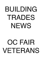 Building Trades News OC Fair Veterans