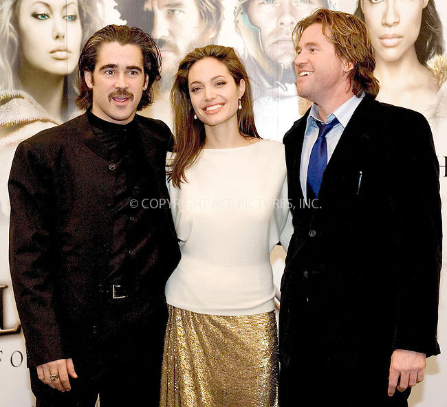 WWW.ACEPIXS.COM . . . . .  ... . . . . US SALES ONLY . . . . .....DUBLIN, JANUARY 6, 2005....Colin Farrell, Angelina Jolie and Val Kilmer at the Irish Charity premiere of 'Alexander' which took place at the Savoy Cinema.....Please byline: FAMOUS-ACE PICTURES-J. CRAINE... . . . .  ....Ace Pictures, Inc:  ..Alecsey Boldeskul (646) 267-6913 ..Philip Vaughan (646) 769-0430..e-mail: info@acepixs.com..web: http://www.acepixs.com