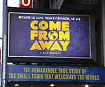 Theatre Marquee for the Broadway Opening Night performance for 'Come From Away' at the Gerald Schoenfeld Theatre on March 12, 2017 in New York City.