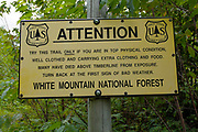 Warning sign on Valley Way Trail in the Northern Presidential Range of the New Hampshire White Mountains USA.