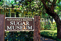The Alexander and Baldwin Sugar Museum next to Maui's last operational sugar mill in the Central Valley documents Maui's historic sugar industry.