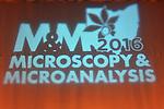 2016 M & M: Microscopy & Microanalysis