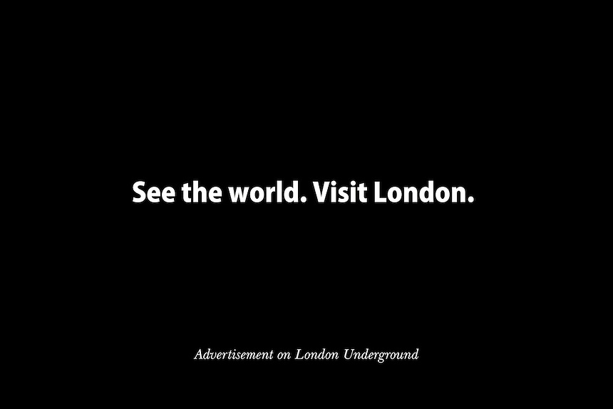 Visit London is the UK capital?s tourism agency. In August 2008, it unveiled its first ever global advertising campaign ahead of the handover to London at the Beijing 2008 Olympic Games. Chief Executive James Bidwell said, ?We are the greatest city on earth. In the words of Samuel Johnson, ?there is in London all that life can afford? and as we prepare to host the greatest sporting event on earth our campaign shows there is no other place to be than here.?
