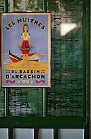 """Europe/France/Aquitaine/33/Gironde/Bassin d'Arcachon/Le Cap Ferret: Affiche sur l'huitre du bassin d'Arcachon au restaurant """"Chez Hortense"""""""