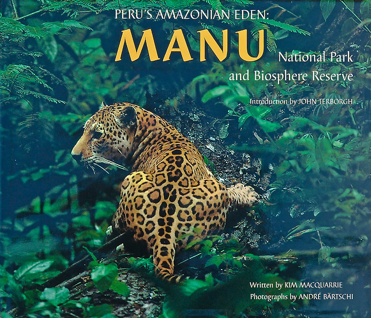"Andre Baertschi's book ""Peru's Amazonian Eden: MANU"" is available at amazon.com"