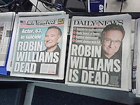 Front pages and headlines of the New York Post and Daily News on Tuesday, August 12, 2014 report on the previous days death of actor and comedian Robin Williams. Williams died in his Marin County, CA home at the age of 63, an apparent suicide. (© Richard B. Levine)