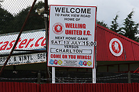 Signage outside the the ground promoting the match during Welling United vs Charlton Athletic, Friendly Match Football at the Park View Road Ground on 13th July 2019