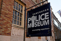 Sign on exterior of the Vancouver Police Museum, Coroner's Court building, Vancouver, BC, Canada