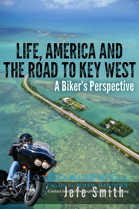 Life, America And The Road To Key West, book cover use, USA