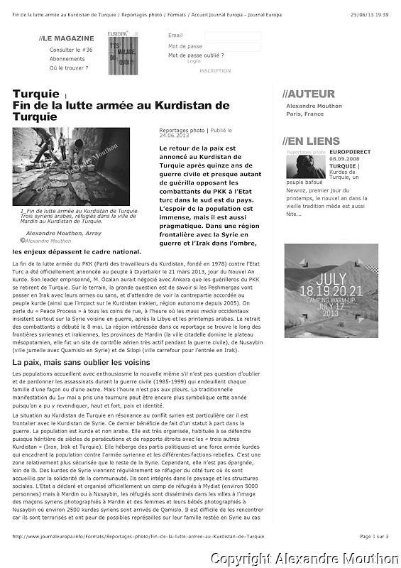Lien vers l'article:<br /> <br /> http://www.journaleuropa.info/Formats/Reportages-photo/Fin-de-la-lutte-armee-au-Kurdistan-de-Turquie