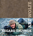 Regard Sauvage by Art Wolfe<br /> <br /> Lavish French edition book with 160 of Art's favorite photos<br /> <br /> Published by Editions de la Martiniere<br /> <br /> Available online at<br /> <br /> http://www.amazon.fr/Regard-Sauvage-Wolfe-Art/dp/2732444537/ref=sr_1_1?ie=UTF8&amp;qid=1311369557&amp;sr=8-1