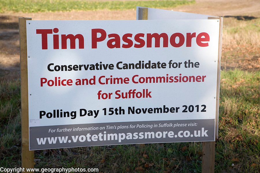 Election campaign poster for first ever Police and Crime Commissioner election in November 2012, Suffolk, England