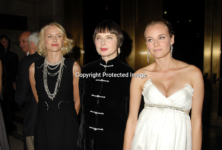 Naomi Watts, Isabella Rossellini and Diane Kruger..at The 7th Annual New Yorkers for Children Fall Gala ..on September 21, 2006 at Cipriani 42nd Street. ..Robin Platzer, Twin Images