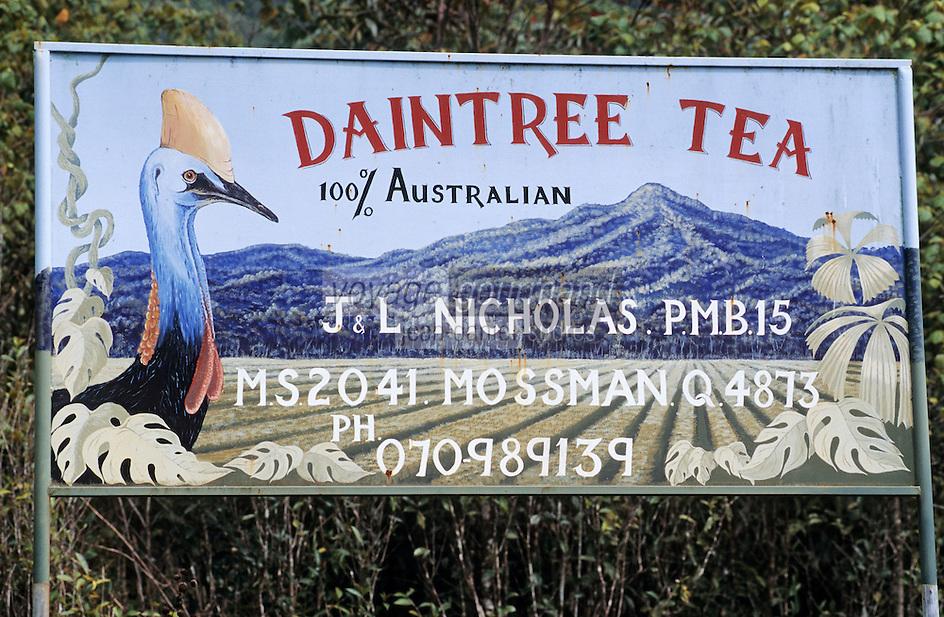 "Océanie/Australie/Queensland/Env. de Mossman: Panneau de plantation de thé ""The Daintree Tea Compagny"""