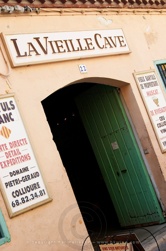 La Vieille Cave - the old wine cellar. Collioure. Domaine Pietri-Geraud Roussillon. France. Europe.