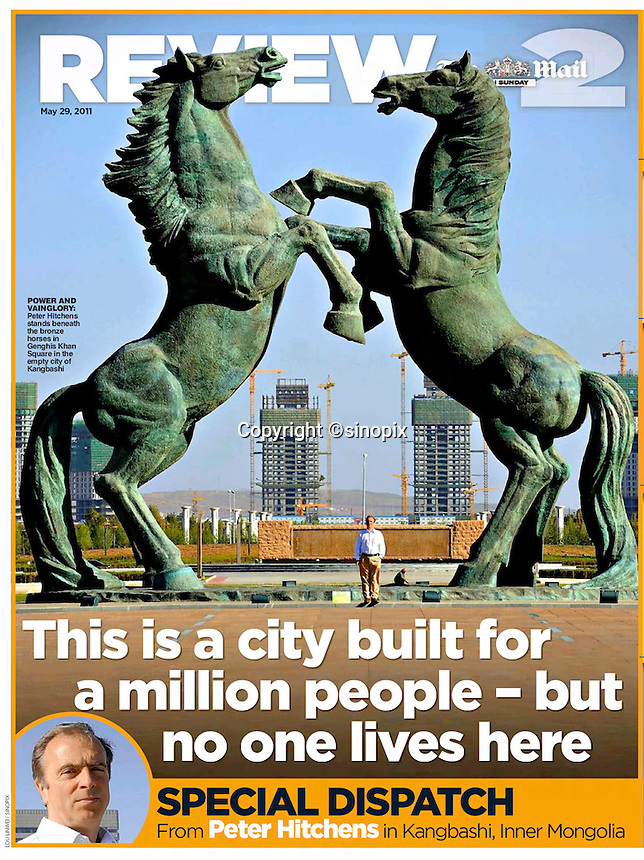 Explore deserted cities, Kangbashi, Inner Mongolia, Review Mail on Sunday, 29 May 2011. ©Lou Linwei/Sinopix