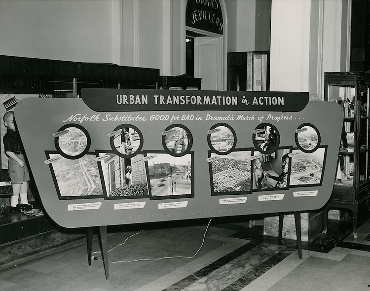 UNDATED..Historical...Urban Transformation in Action display.10 ft wide x approx 5 ft high...NEG#.393..